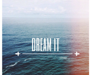 Dream, background, and quote image