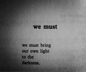 quotes, Darkness, and light image