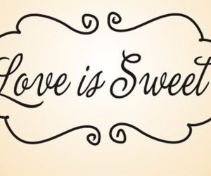 love, sweet, and quote image