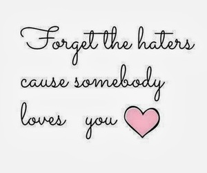 forget, hate, and quotes image