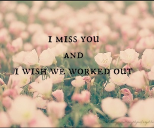 flowers, quote, and miss image