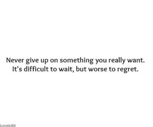 quote, life, and never give up image