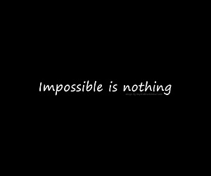 impossible is nothing image