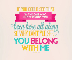 Taylor Swift, you belong with me, and Lyrics image