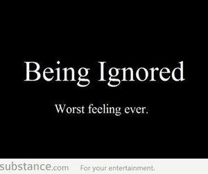quote, ignored, and feeling image