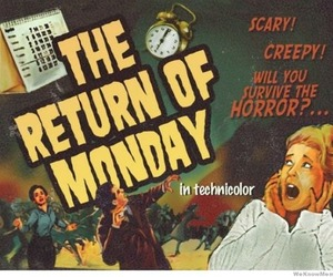 monday, horror, and scary image