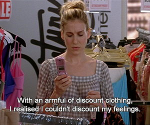 Carrie Bradshaw, feelings, and quotes image