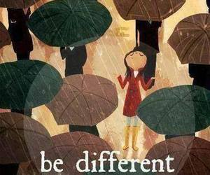 different, rain, and be different image