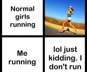 lol, me, and running image