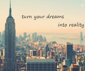 Dream, city, and quote image