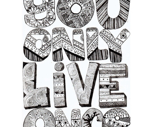 yolo, live, and once image