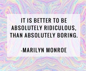 Marilyn Monroe, quotes, and boring image