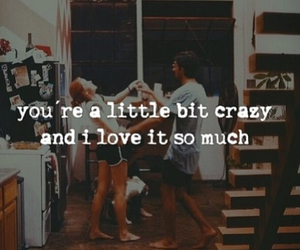 love, crazy, and quote image