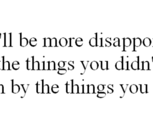 inspiration, disappoint, and quote image
