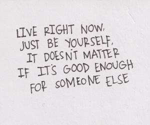 quote, live, and yourself image
