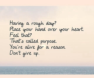 keep fighting, you are strong, and hand heart life day image