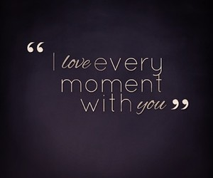 love, moment, and quotes image