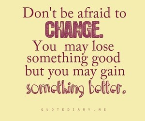 quote, change, and better image