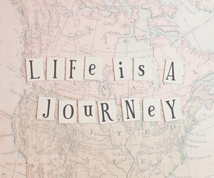 life, journey, and quote image