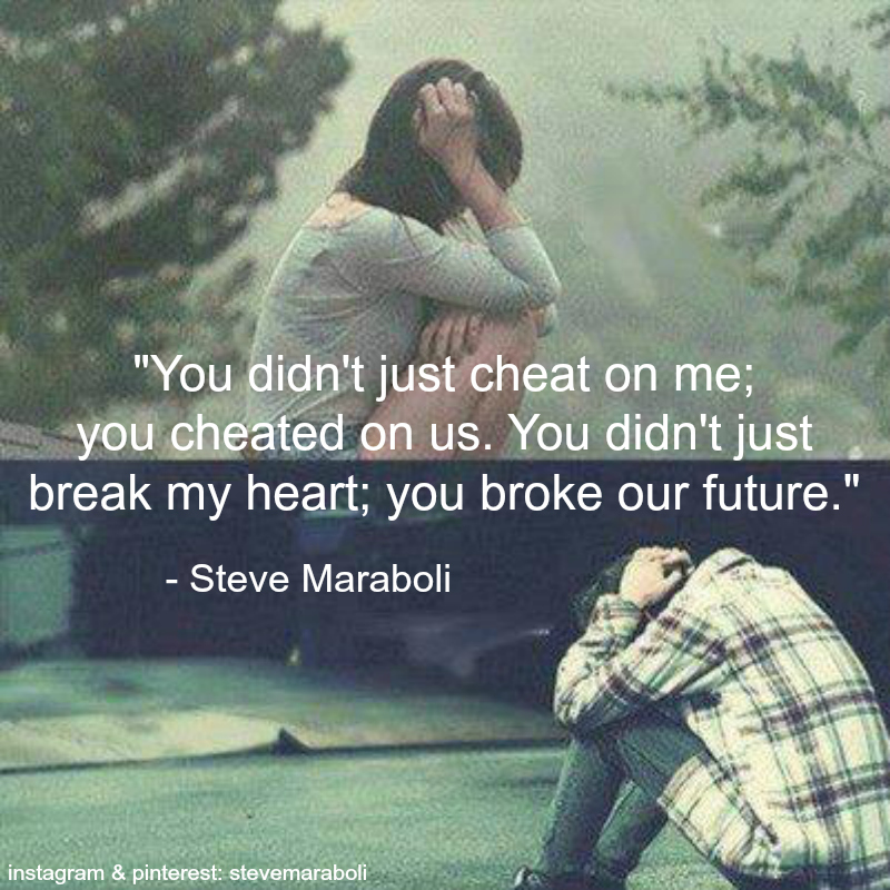 cheated - Steve Maraboli quote on We Heart It
