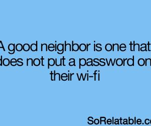 neighbor, true, and password image