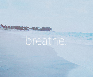 breathe, beach, and sea image