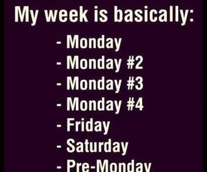 monday, week, and friday image