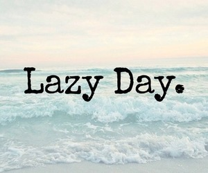 Lazy, day, and quote image
