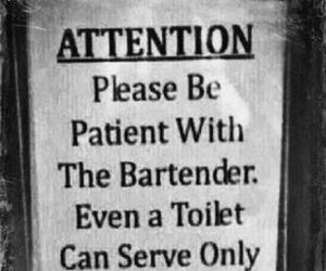 funny, quotes, and bartender image