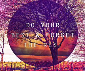 quote, forget, and Best image
