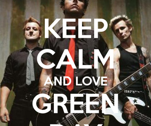 green day, keep calm, and love image