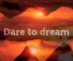 Dream, mountain, and quote image
