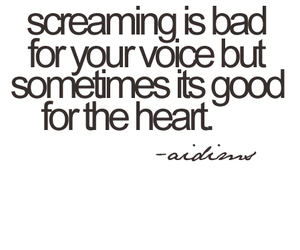 heart, quote, and screaming image