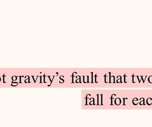love, gravity, and quotes image