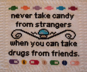 drugs, candy, and friends image