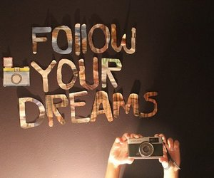 Dream, follow, and frases image