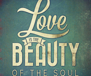 beauty, soul, and love image