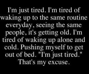 tired, quotes, and text image