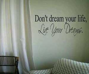 Dream, quote, and wall image