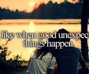 unexpected, good things, and quote image