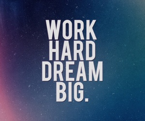 Dream, work, and quotes image