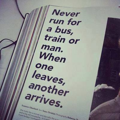 Never chase a man quotes