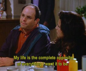 life, quote, and seinfeld image