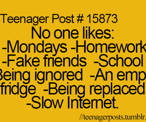 true, teenager post, and monday image