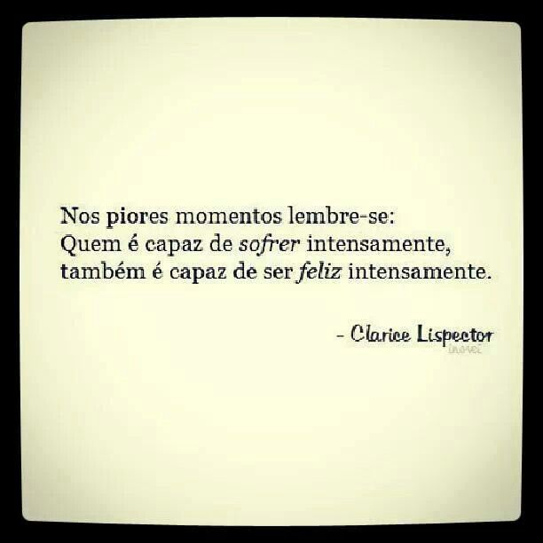 Clarice Lispector Frases Discovered By Paola Pitman