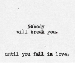 love, quote, and break image
