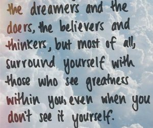 quotes, dreamer, and believe image
