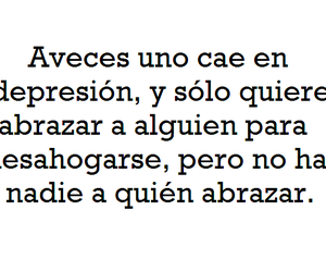depression, frases, and abrazo image