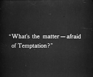 temptation, afraid, and quotes image