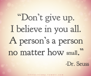 quote, believe, and Dr. Seuss image